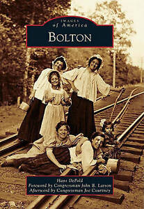 Bolton (Images of America (Arcadia Publishing)) by