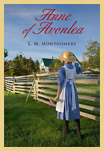 Anne of Avonlea By Montgomery, Lucy Maud 9781771084062 -Paperback