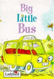 Ladybird book. Big Little Bus