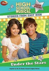 Perelman, Helen Under the Stars: Disney High School Musical - Stories from East