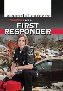 NEW Careers As A First Responder (Essential Careers) by Gina Hagler
