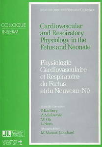 Cardiovascular and Respiratory Physiology in the Fetus and Neonate, P. Karlberg