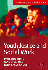 Youth-Justice-and-Social-Work-Transforming-Social-Work-Practice-ExLibrary