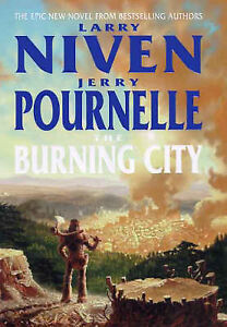 The-Burning-City-by-Jerry-Pournelle-Larry-Niven-Hardback-2000