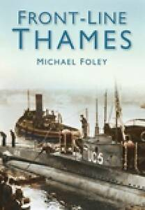 Front-Line Thames, 0750950501, New Book