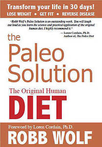 The Paleo Solution: The Original Human Diet by Robb Wolf Hardcover Book (English