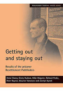 Getting out and staying out: Results of the prisoner Resettlement-ExLibrary