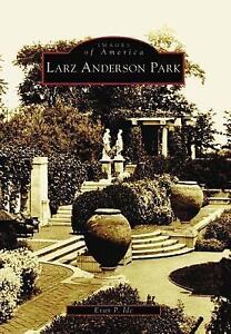 Images-of-America-Larz-Anderson-Park-by-Evan-P-Ide-2004-Paperback
