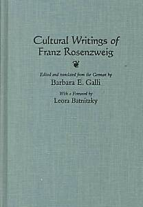 NEW Cultural Writings of Franz Rosenzweig (Library of Jewish Philosophy)