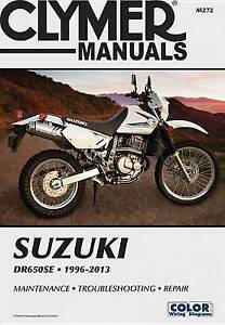 Suzuki DR650SE 1996-2013 (Clymer Manuals: Motorcycle Repair) by Penton Staff