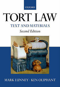 Tort Law: Text and Materials, Mark Lunney, Ken Oliphant