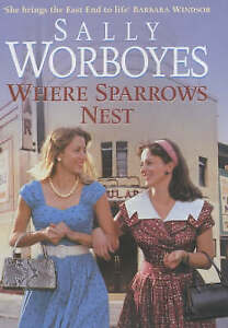 Sally Worboyes Where Sparrows Nest Very Good Book