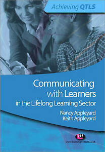 Communicating with Learners in the Lifelong Learning Sector (Achieving QTLS) by