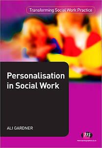 Personalisation in Social Work by Ali Gardner (Paperback, 2011)