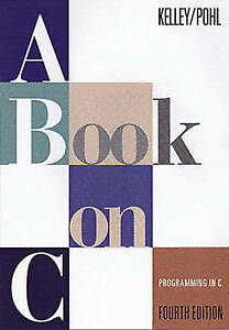 A Book on C Programming in C Good Condition Book Al Kelley Ira Pohl ISBN - <span itemprop=availableAtOrFrom>Rossendale, United Kingdom</span> - Your satisfaction is very important to us. Please contact us via the methods available within eBay regarding any problems before leaving negative feedback. Any defects, damages, or mat - Rossendale, United Kingdom