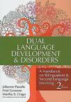 Dual Languages Development and Disorders: A 9781598570588