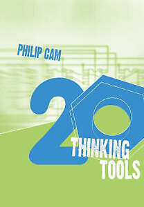 Twenty Thinking Tools ' Cam, Philip