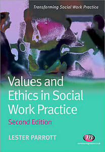 Values and Ethics in Social Work Practice (Transforming Social Work-ExLibrary