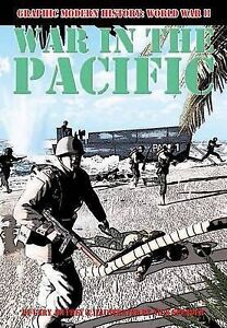 War in the Pacific (Graphic Modern History: World War II (Crabtree)) by Jeffrey