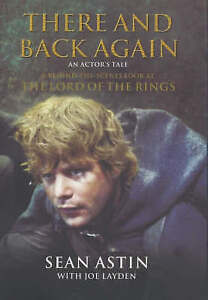 There and Back Again: An Actors Tale Behind-the-Scenes Look at Lord of the Rings