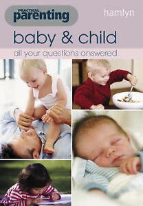 Hamlyn-Practical-Parenting-Baby-and-Child-All-Your-Questions-Answered-Book