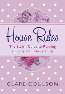 House Rules, Coulson, Clare, Very Good Book