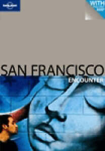 San Francisco (Lonely Planet Encounter Guides) by Alison Bing - PB