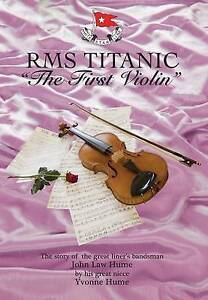 RMS-Titanic-The-First-Violin-Hume-Yvonne-Good-Hardcover