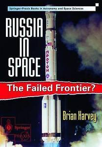 RUSSIA IN SPACE: THE FAILED FRONTIER?, Harvey, Brian., Used; Very Good Book