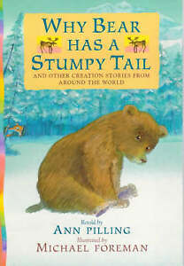 """VERY GOOD"" , Why Bear Has A Stumpy Tail, Book"