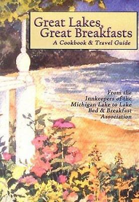 Great Lakes, Great Breakfasts : A Cookbook and Travel (Great Breakfasts)