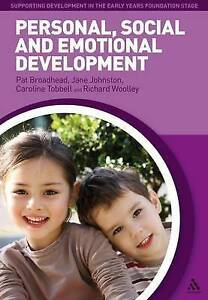 Personal, Social and Emotional Development (Supporting Development in the Early