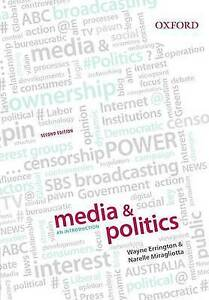 NEW - FAST to AUS - Media and Politics An Introduction by Errington, Miragliotta