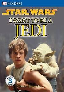 Star Wars I Want to Be a Jedi DK Readers Level 3 NEW - St Ives, Dorset, United Kingdom - Star Wars I Want to Be a Jedi DK Readers Level 3 NEW - St Ives, Dorset, United Kingdom