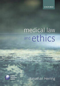 Medical Law and Ethics by Jonathan Herring (Paperback, 2006)