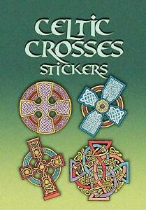 Celtic Crosses Stickers (Dover Stickers), 0486456951, Very Good Book
