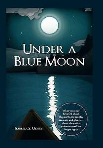Under a Blue Moon by Oehry, Isabella S. -Hcover