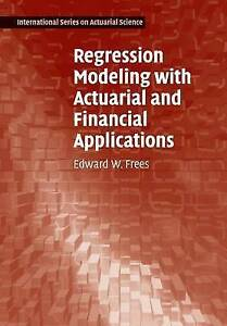 USED (GD) Regression Modeling with Actuarial and Financial Applications (Interna