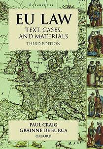 EU Law, 3rd Ed, de Burca, Grainne, Craig QC, Paul, New Book