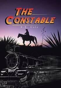 The Constable by Cole, R. E. -Hcover