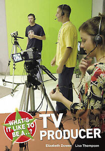 Thompson Lisa-What`S It Like To Be A...? Tv Producer  BOOK NEW
