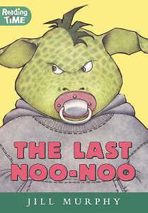 Last Noo Noo (Reading Time), Murphy, Jill, Very Good Book