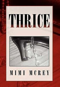 NEW Thrice: Sacred Secrets Among Us by Mimi McRey