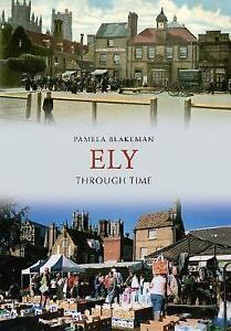 Blakeman-Ely Through Time  BOOK NEW
