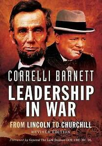 Leadership in War: From Lincoln to Churchill by Correlli Barnett (Paperback /...