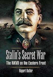 Stalin's Secret War, Rupert Butler
