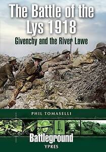 The Battle of Lys 1918, Phil Tomaselli