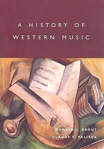 A-History-of-Western-Music-Palisca-Claude-V-Grout-Donald-J-Good-Book