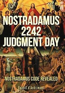 USED (LN) NOSTRADAMUS 2242 JUDGMENT DAY by Benoit d'Andrimont
