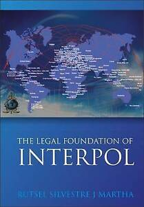 Legal Foundations of Interpol, 184946040X, New Book